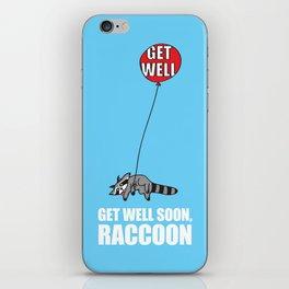 Get Well Soon, Raccoon iPhone Skin