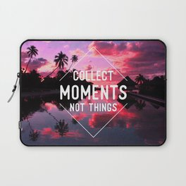 Collect moments not thing Laptop Sleeve
