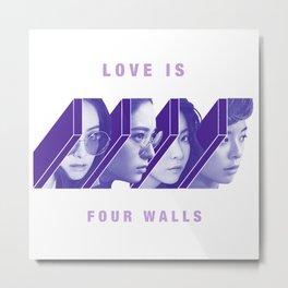 Love is Four Walls f(x) Metal Print