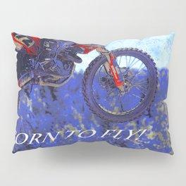 """""""Born to Fly!"""" Motocross Racer Pillow Sham"""