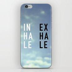 Inhale Exhale iPhone & iPod Skin