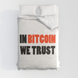 In Bitcoin we trust crypto gift Comforters