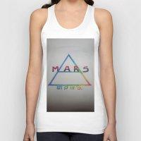 mars Tank Tops featuring MARS. by TheArtOfFaithAsylum