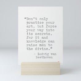 Ludvig van Beethoven quote Mini Art Print
