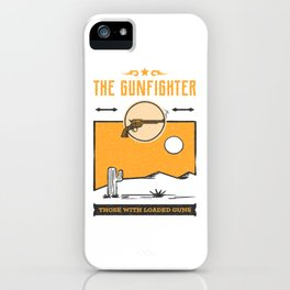 Gunfighter iPhone Case