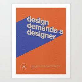 Design Demands A Designer Art Print