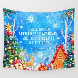 I will honour christmas in my heart Wall Tapestry