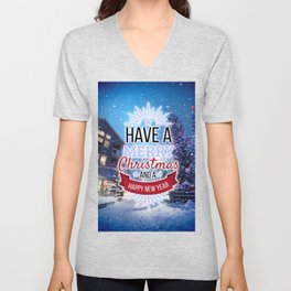 Have a Merry Christmas and a Happy New Year Snowy photography Unisex V-Neck