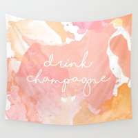 drink Wall Tapestries featuring Drink Champagne by Mikayla Belle