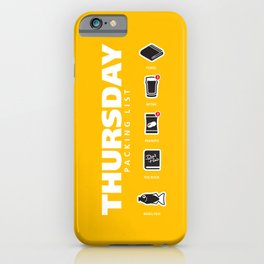 THURSDAY - The Hitchhiker's Guide to the Galaxy Packing List iPhone Case