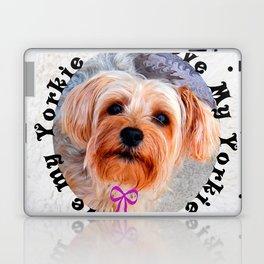 I love my Yorkie Female Yorkshire Terrier Dog Laptop & iPad Skin