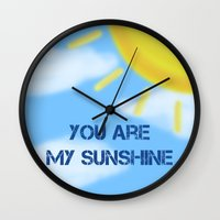 you are my sunshine Wall Clocks featuring Sunshine by The Crafty Geekette