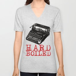 HARD BOILED - For Fans of Vintage Detective Fiction & Film Noir Unisex V-Neck