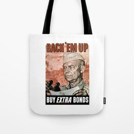 Back 'Em Up -- General Eisenhower Tote Bag