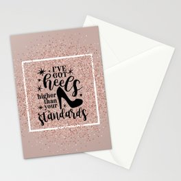 Higher Than Your Standards Quote Stationery Cards