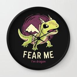 Fear Me Im Dragon // Funny Lizard, Reptile, Motivational Wall Clock