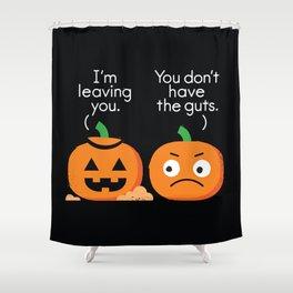 Gourd Riddance Shower Curtain