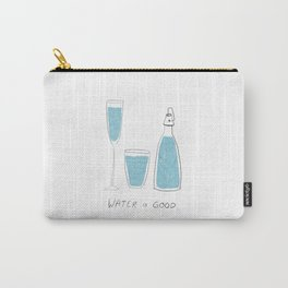 Water is Good Carry-All Pouch