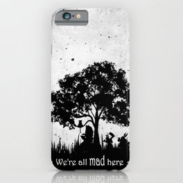 We're All Mad Here Alice In Wonderland Silhouette Art iPhone Case