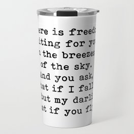 What if you fly? On the breezes of the sky Travel Mug