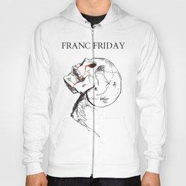 GRILLD - FRANC FRIDAY Hoody