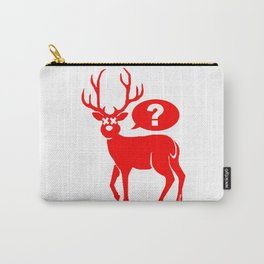 No idea! Carry-All Pouch