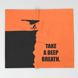 Lab No. 4 - Take A Deep Breath Corporate Startup Quotes Throw Blanket