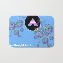 I am Straight but I am a Trans Ally Bath Mat