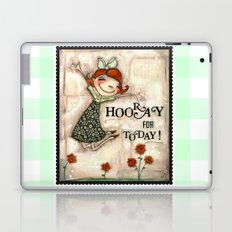 Hooray for Today - by Diane Duda Laptop & iPad Skin