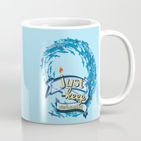 finding nemo Mugs featuring just keep swimming.. finding nemo by studiomarshallarts