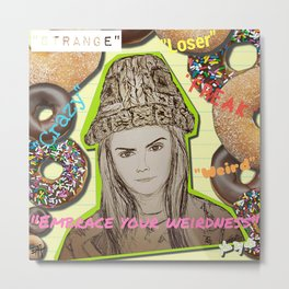 (Cara - Embrace Your Weirdness) - yks by ofs珊 Metal Print