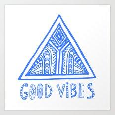 Good Vibes Mindset Art Print