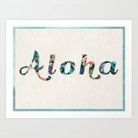 aloha Art Prints featuring Aloha! by withnopants