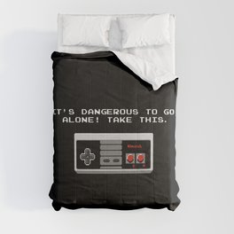 Its dangerous to go alone take this video game Comforters
