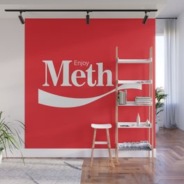 Enjoy Meth Wall Mural