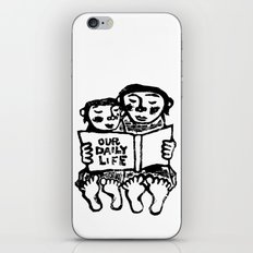 our daily life iPhone & iPod Skin