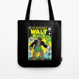 The Incredible Walt Tote Bag