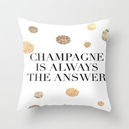 PRINTABLE Art,Champagne Is Always The Answer,But First Champagne,Drink Sign,Bar Decor Throw Pillow