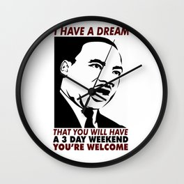 Martin Luther King Jr Day Quote Wall Clock