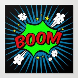 Boom Boom Boom Canvas Print