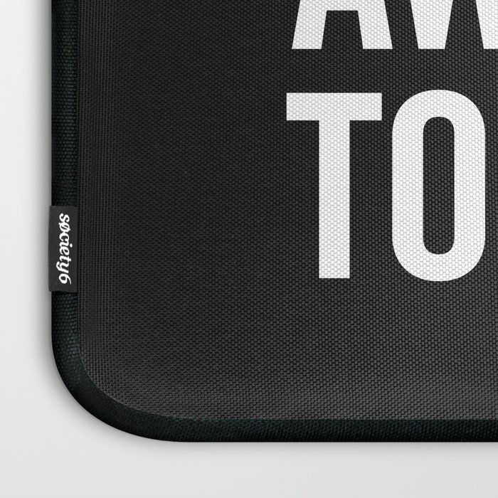 Let's Be Awkward Funny Quote Laptop Sleeve