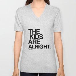 The Kids Are Alright Unisex V-Neck