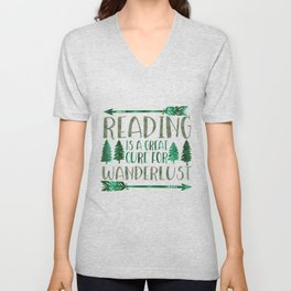 Reading is a Great Cure for Wanderlust (Green) Unisex V-Neck