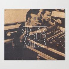 Speak Your Mind Canvas Print