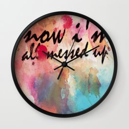 Tegan and Sara: Now I'm All Messed Up Wall Clock