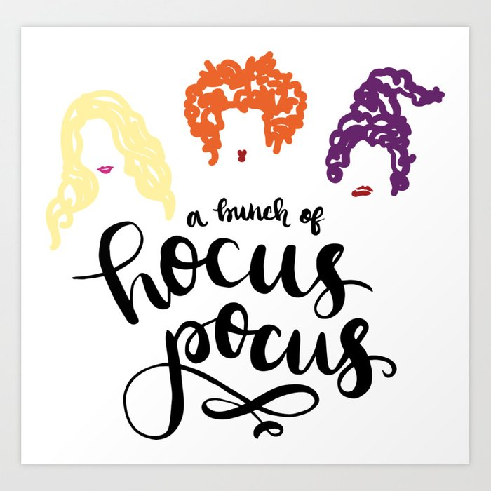 8fd03c54 Just a bunch of Hocus Pocus Art Print by alexismiddleton | Society6