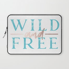 Wild and Free Turquoise Rose Gold Laptop Sleeve