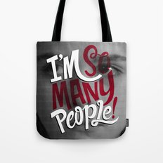 I'm So Many People Tote Bag