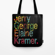 Jerry, George, Elaine & Kramer Tote Bag