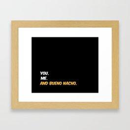 Bueno Nacho Framed Art Print